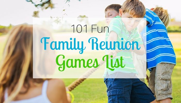 101 Fun Family Reunion Games List