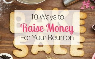 10 Ways to Raise Money for Your Reunion