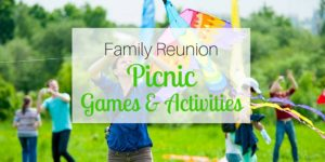 Family Reunion Picnic Games and Activities