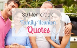 30 Memorable Family Reunion Quotes