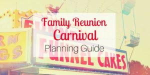 Family Reunion Carnival Planning Guide