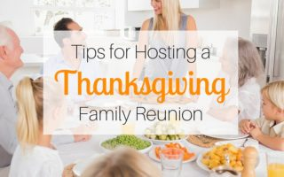 Tips for Hosting a Thanksgiving Family Reunion