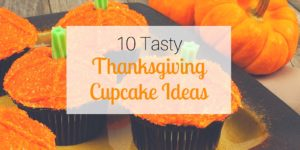 10 Tasty Thanksgiving Cupcake Ideas