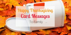 Happy Thanksgiving Card Messages to Family