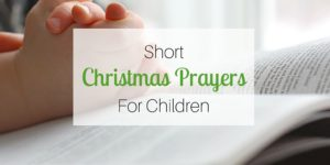 Short Christmas Prayers for Children