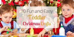 10 Fun and Easy Toddler Christmas Crafts