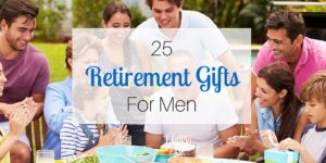 25 Retirement Gifts for Men