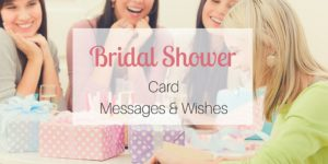 Bridal Shower Card Messages & Wishes