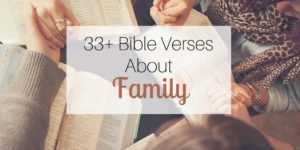 33+ Bible Verses About Family