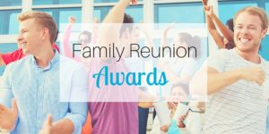 Family Reunion Awards