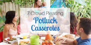 7 Crowd Pleasing Potluck Casseroles