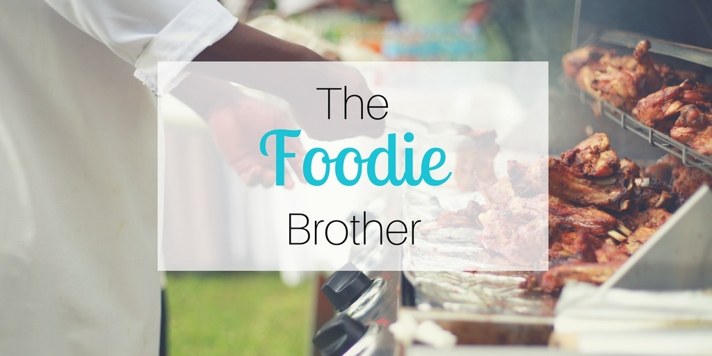 Gift ideas for brothers: The Foodie Brother