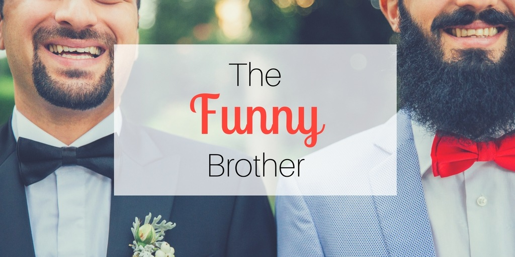 Gift ideas for brothers: the Funny Brother
