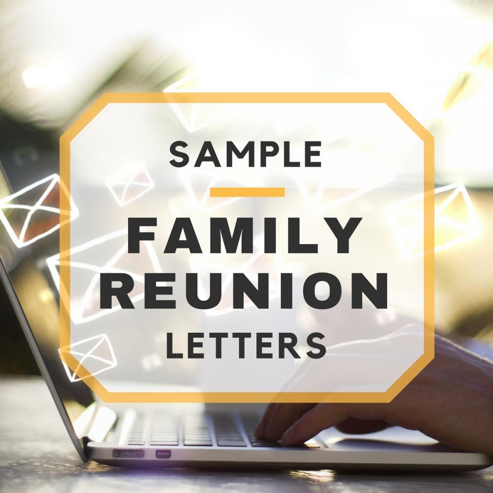 Sample family reunion letters stopboris