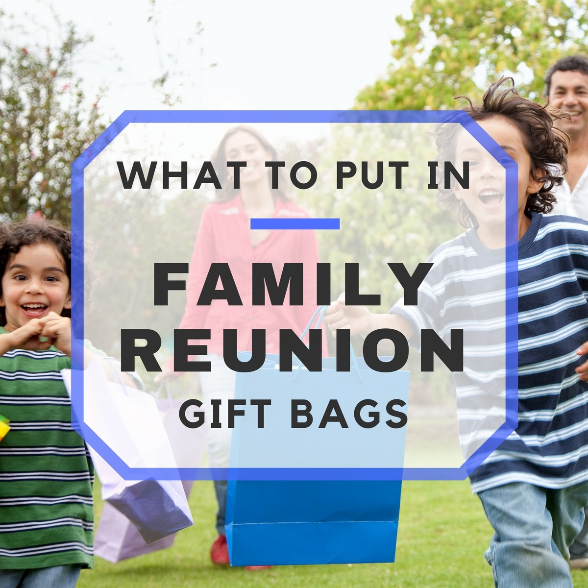 25 things for your family reunion gift bags negle Image collections