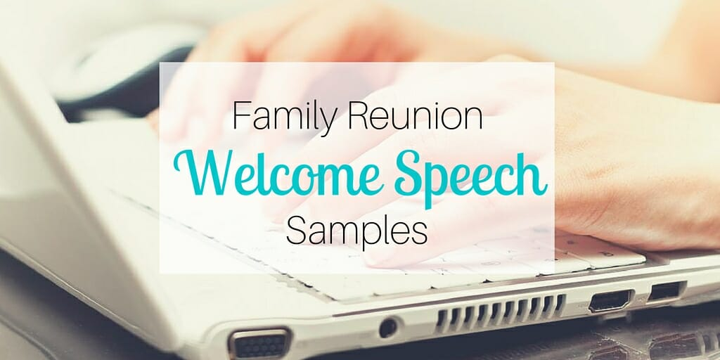 Family Reunion Welcome Speech Samples