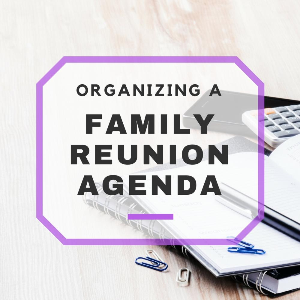 Organizing Your Family Reunion Agenda