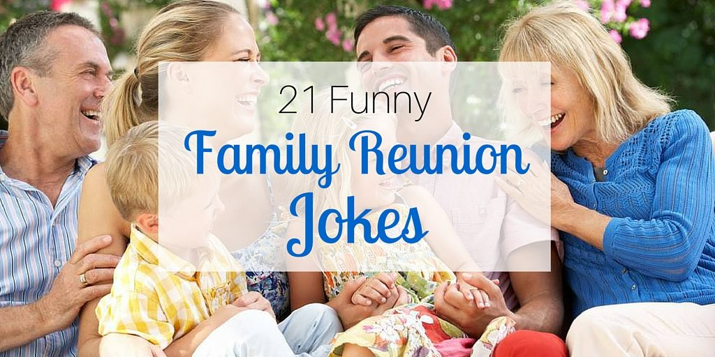 21 Funny Family Reunion Jokes