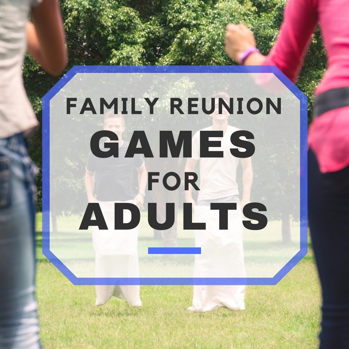 family reunion Fun family reunion ideas to make planning easy summertime is one of my most favorite times because it's a great excuse to get together with your family.