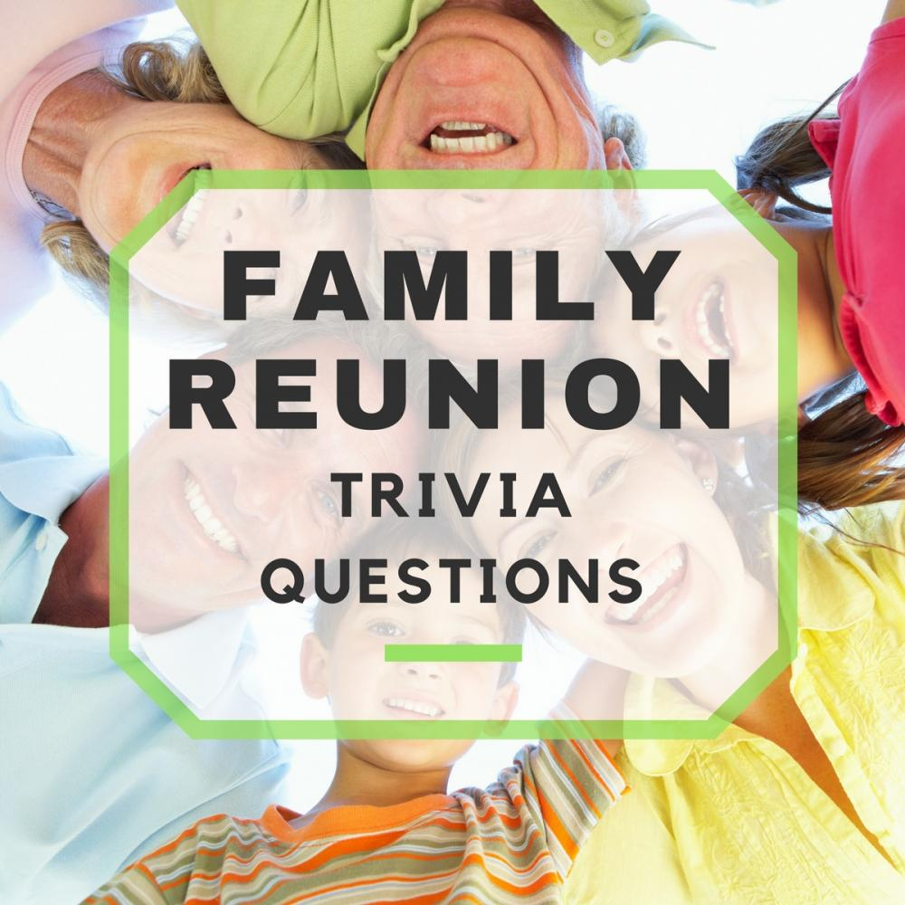 30 Fun Family Reunion Trivia Questions