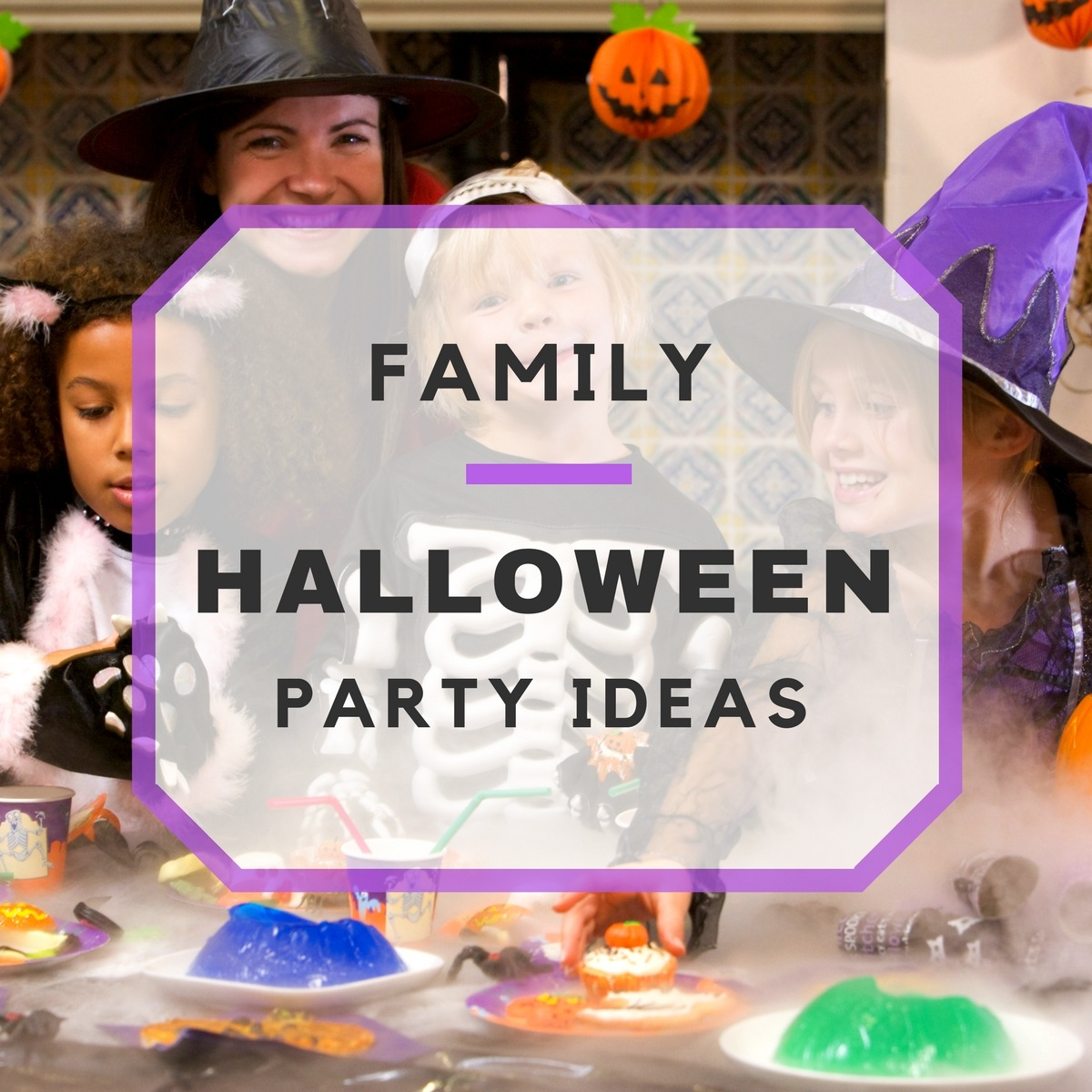 Spooky Family Halloween Party Ideas