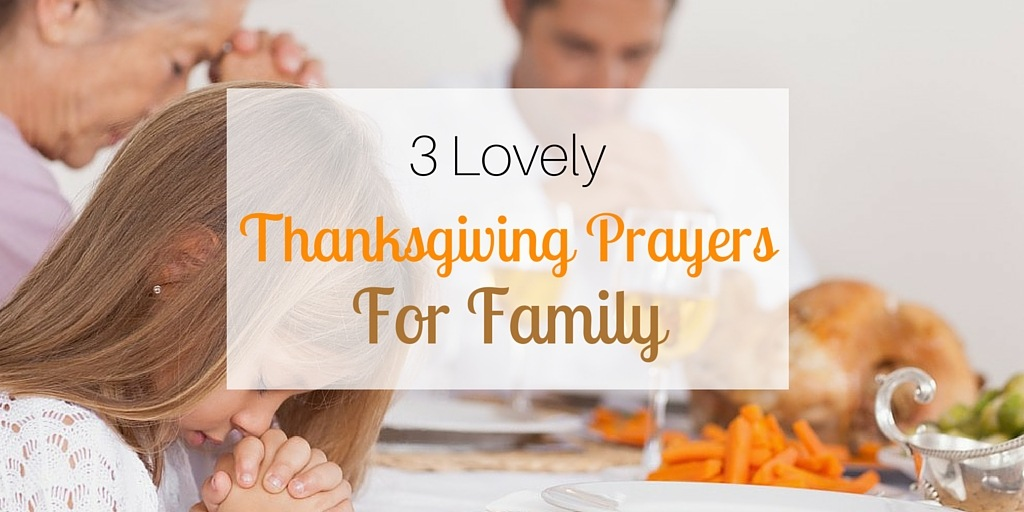 Lovely thanksgiving prayers for family