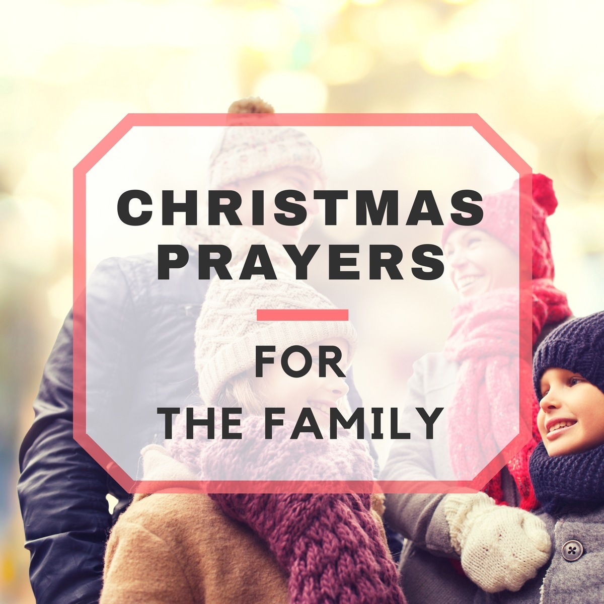 Christmas Prayers for the Family
