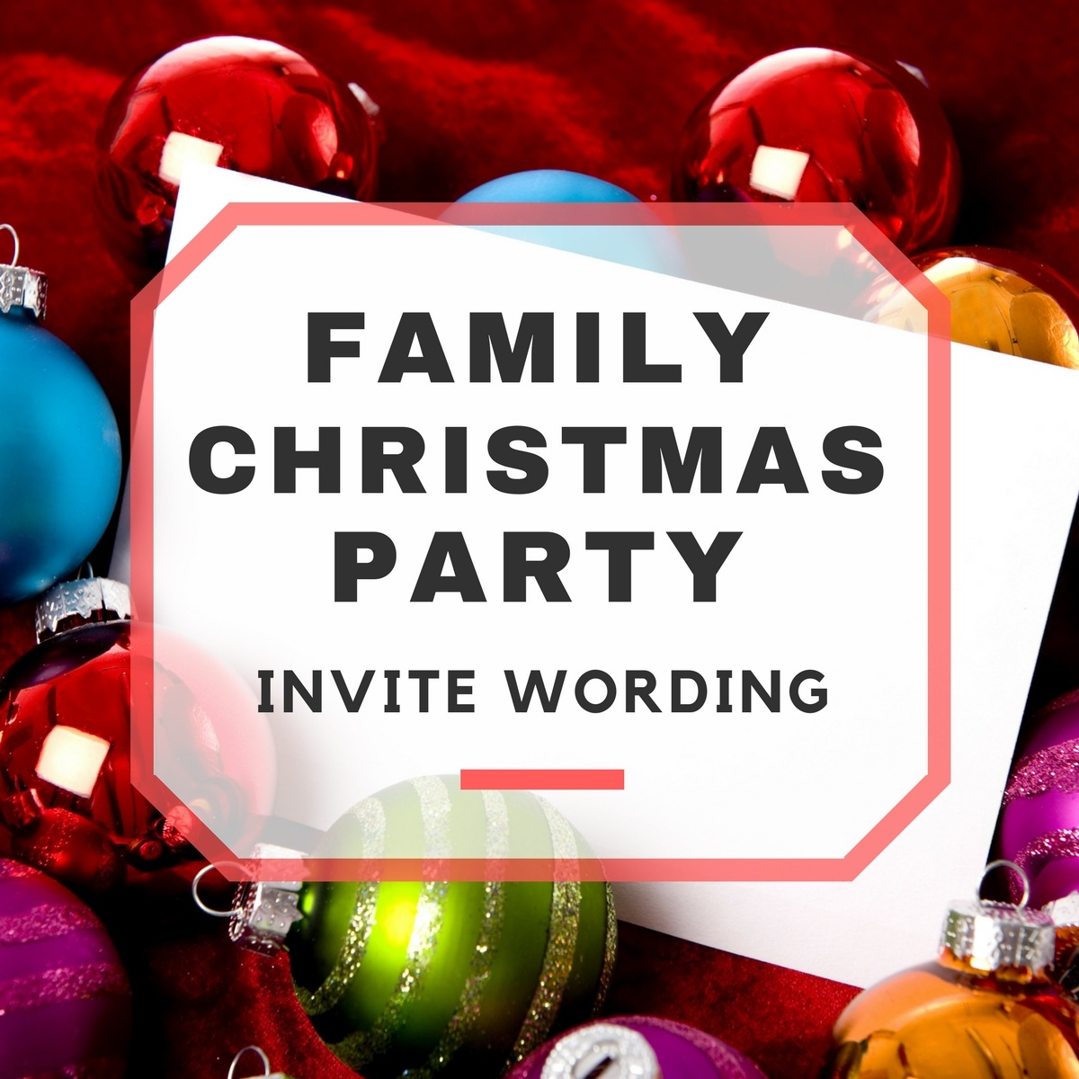 Family Christmas Party Invitation Wording