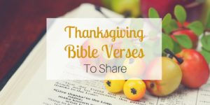 Thanksgiving Bible Verses to Share