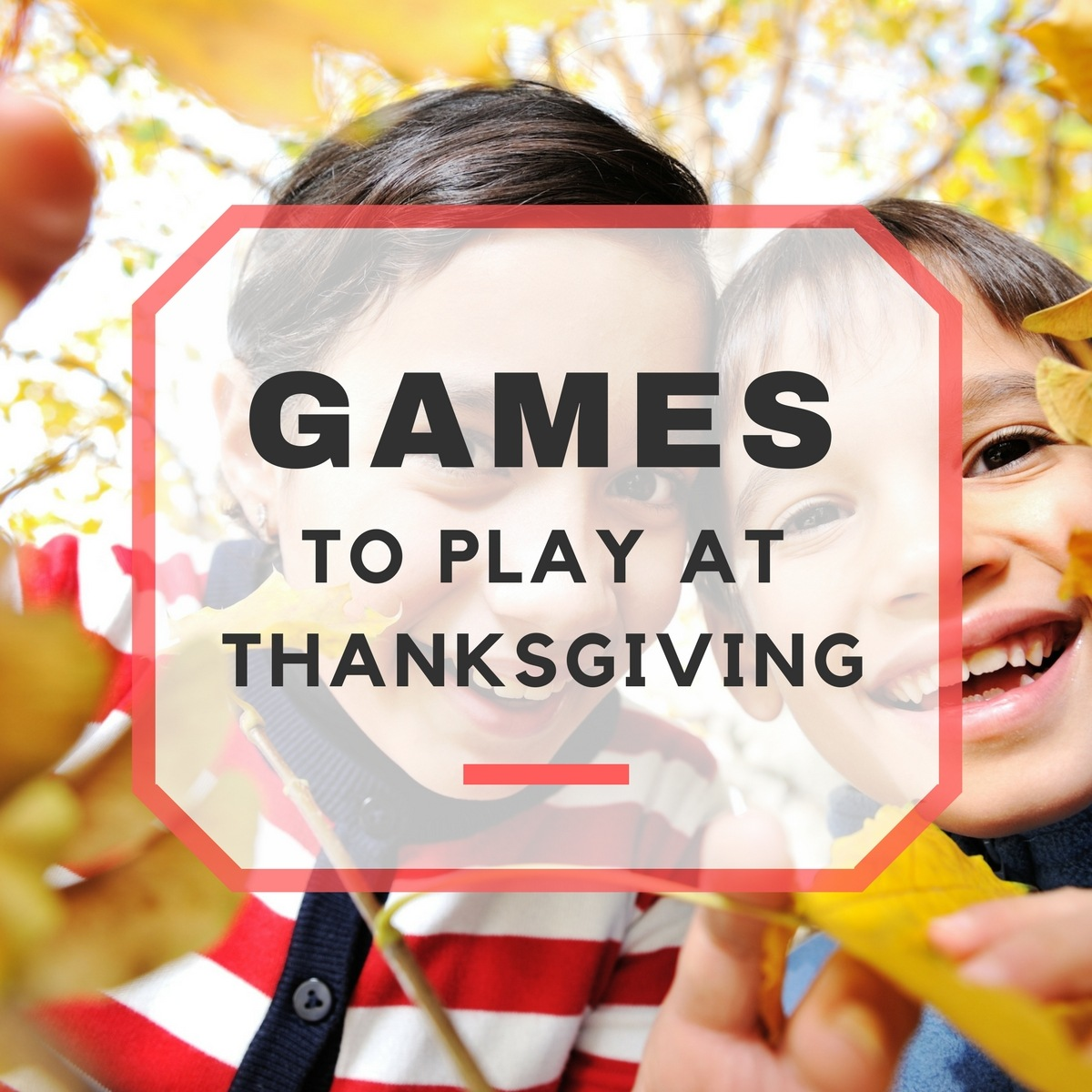 Thanksgiving Family Games To Play