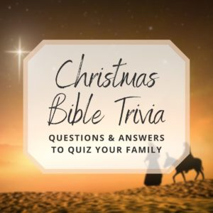 Christmas Bible Trivia Questions and Answers