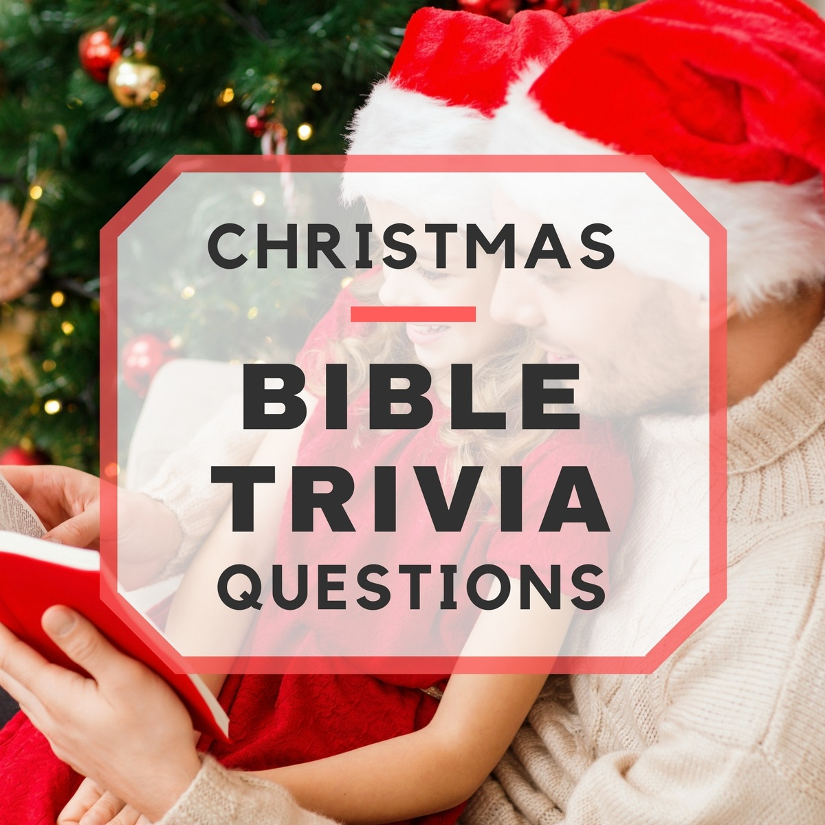 20 fun christmas bible trivia questions - Fun Christmas Trivia