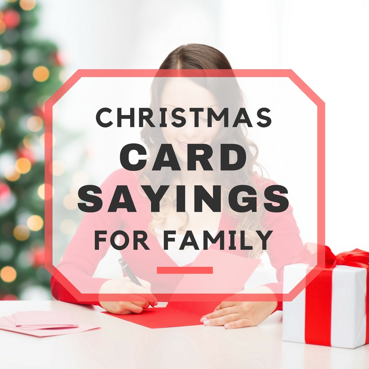 25 Christmas Card Sayings for Family