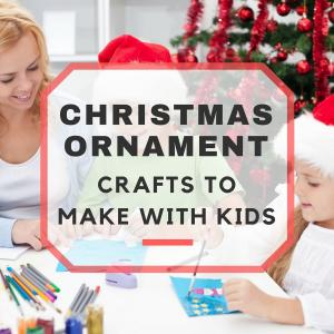 Easy Christmas Ornaments to Make with Kids