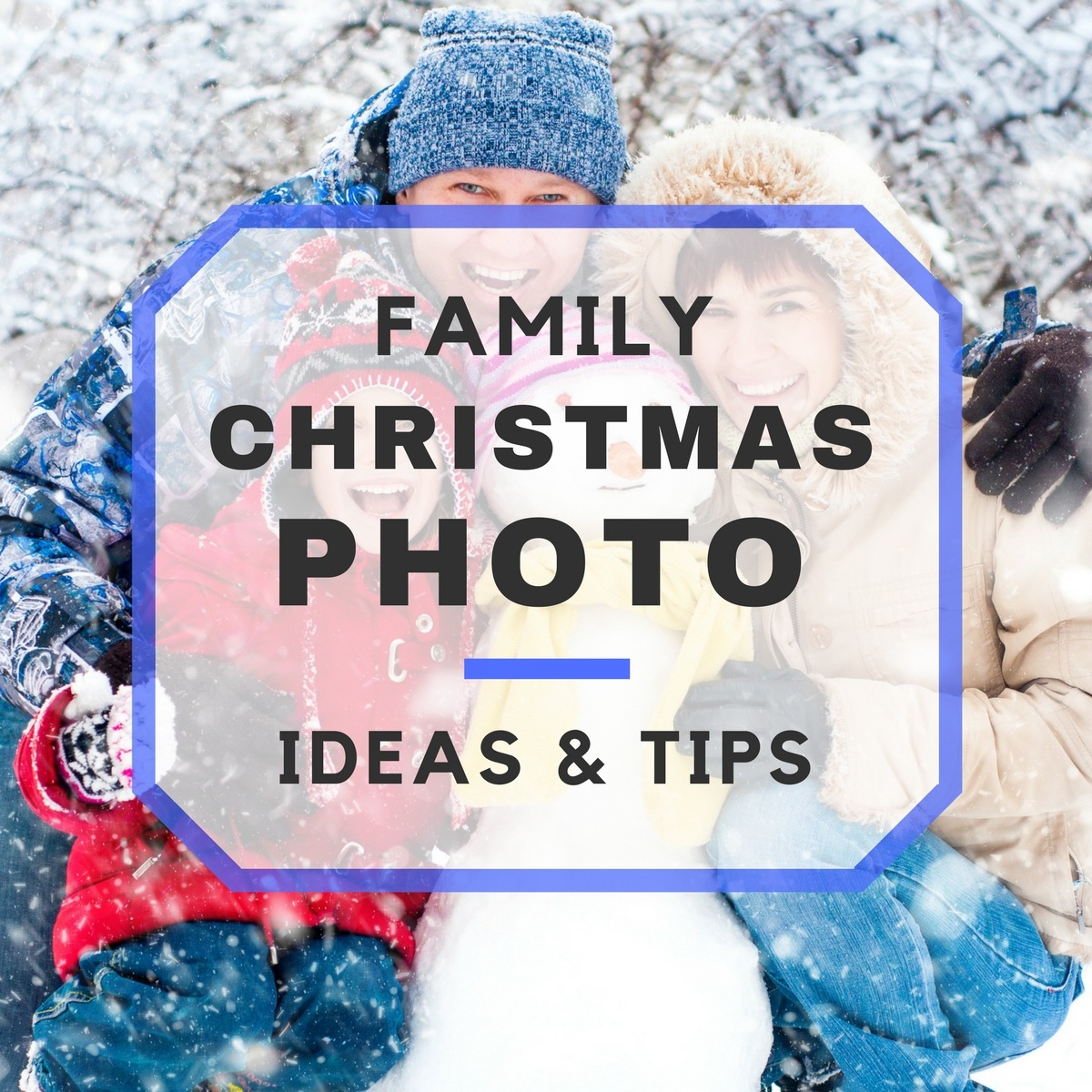 Family Christmas Photo Ideas and Tips