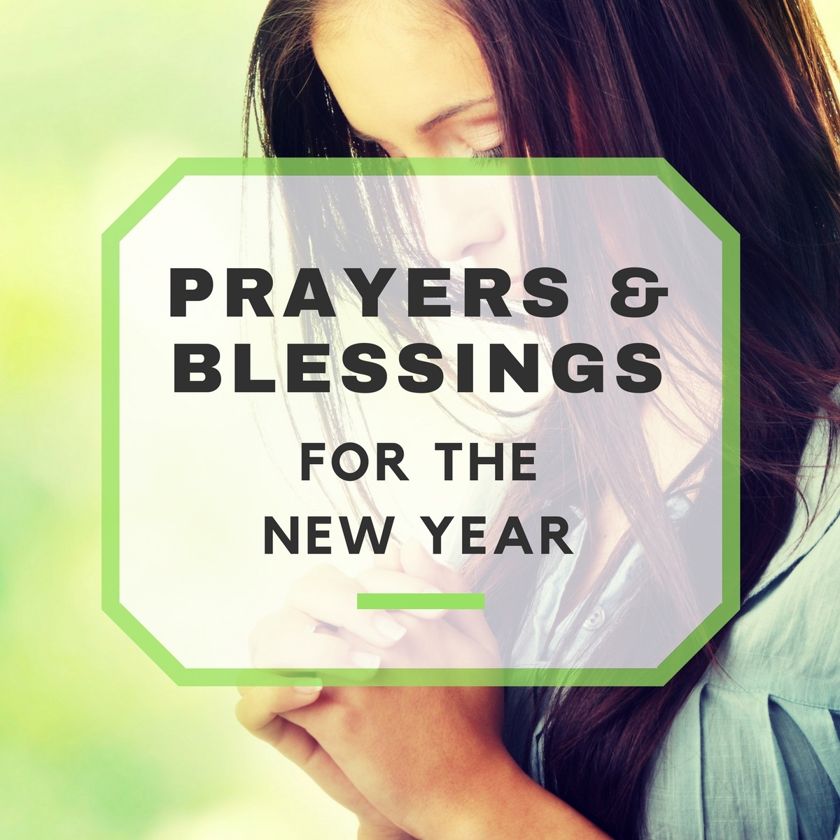 New Year\'s Prayers and Blessings