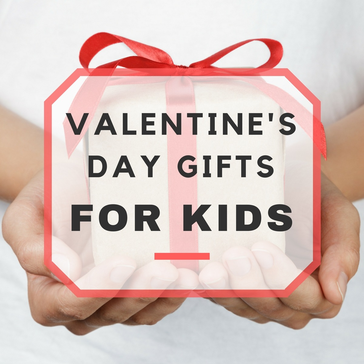 Cute Valentine's Day Gift Ideas for Kids