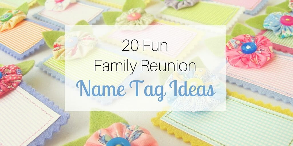 be kind 2 as well 20 fun family reunion name tag ideas in addition