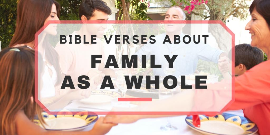 33+ Bible Verses About Family - Bible Scriptures About