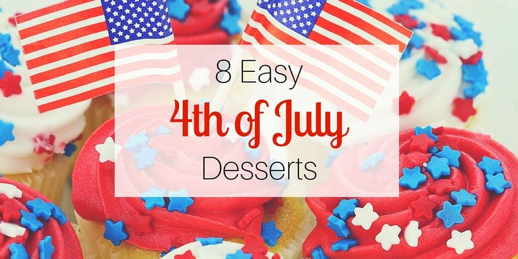 8 Easy 4th of July Desserts