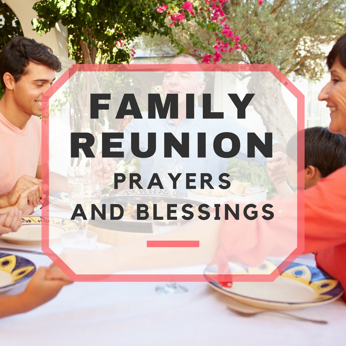Family reunion prayers and blessings kristyandbryce Choice Image