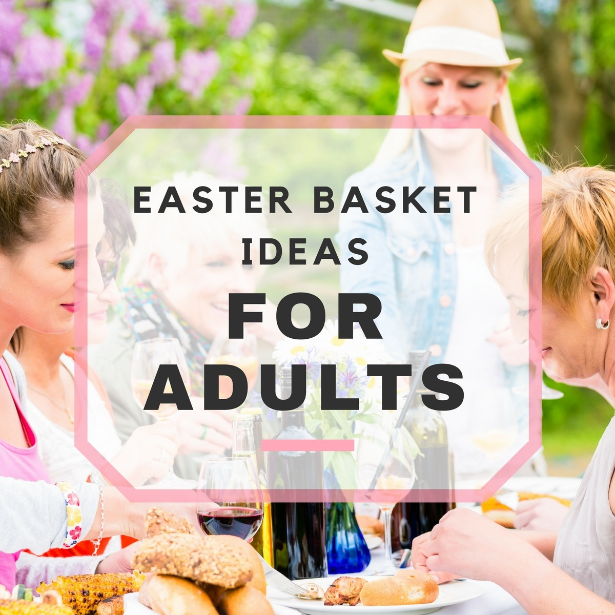 Easter basket ideas for adults negle Images