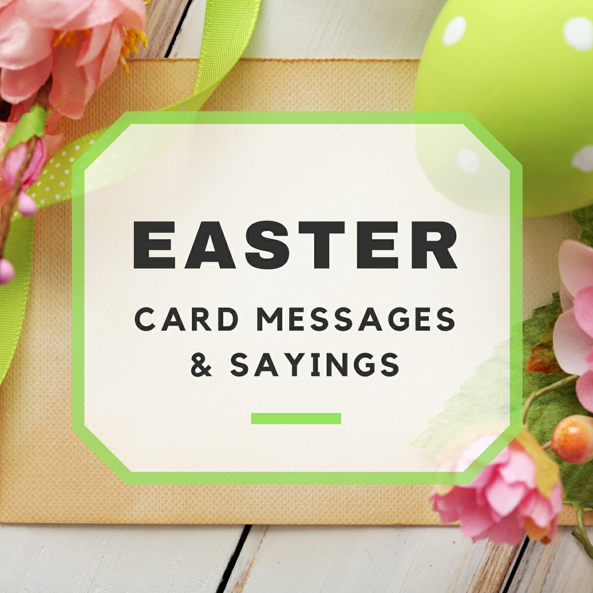 Happy Easter Messages and Sayings – Easter Greeting Card Sayings