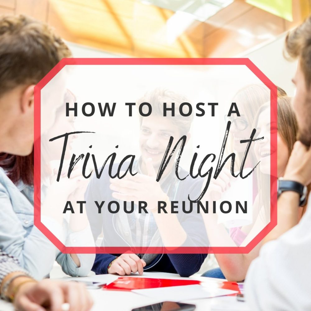 How to Host a Trivia Night at Your Reunion