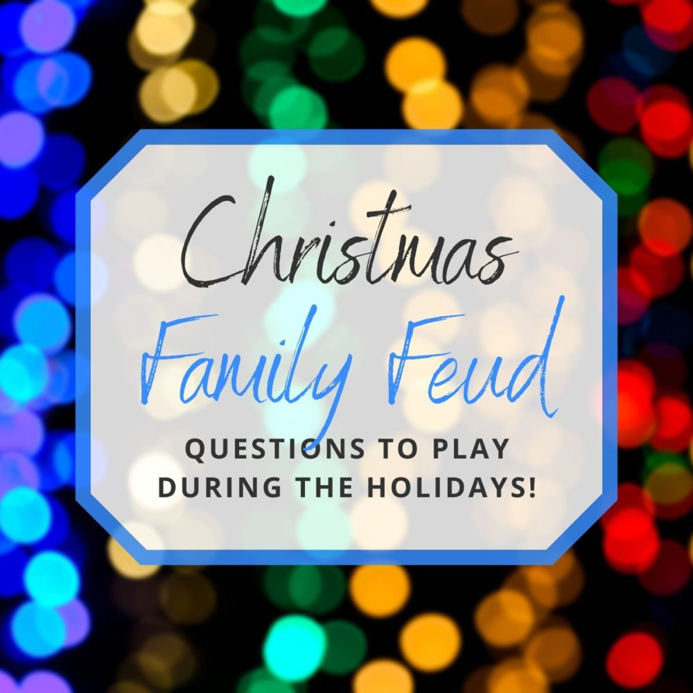 Fun Christmas Family Feud Questions to Play During the Holidays!