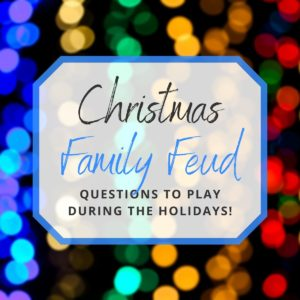 Christmas Family Feud Questions and Answers