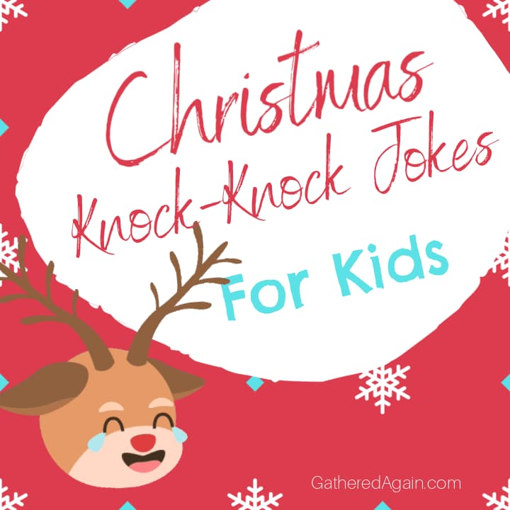 Christmas Knock Knock Jokes for Kids!