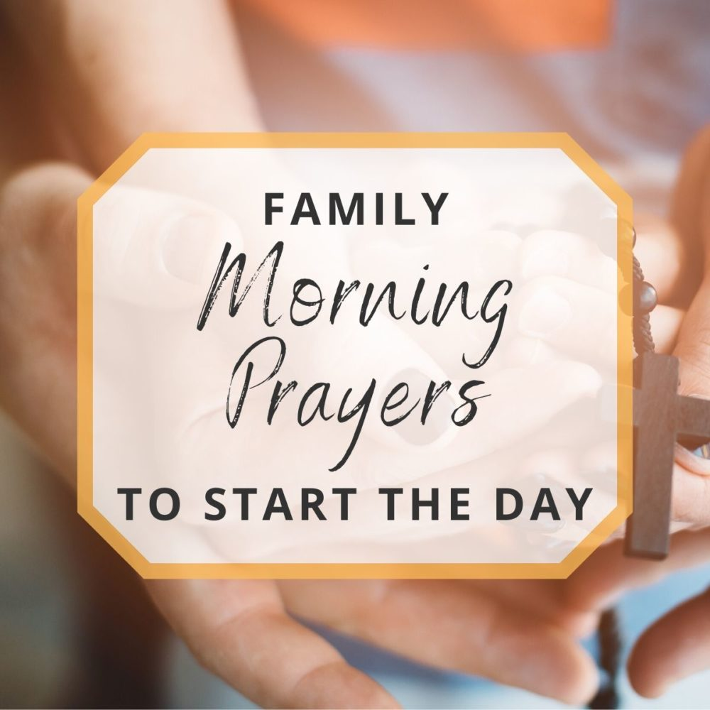 Morning Prayers for the Family to Start Your Day