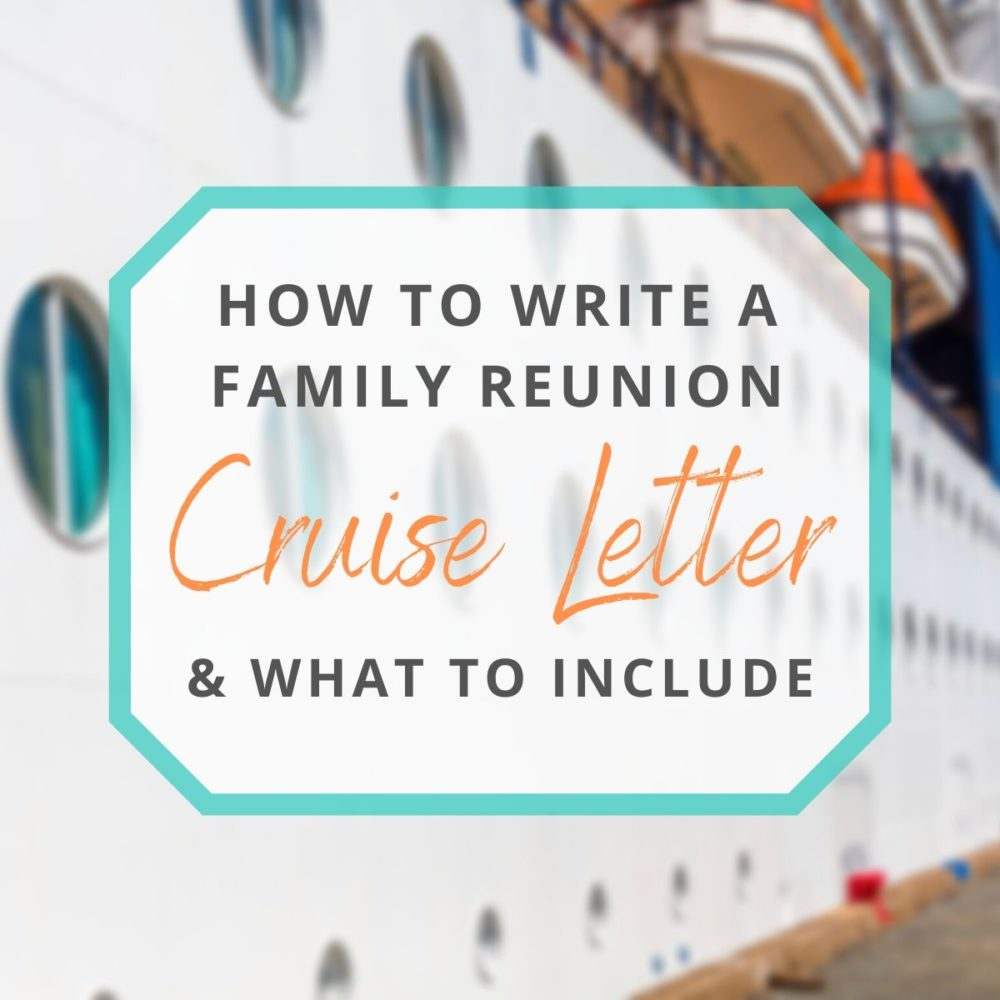 Family Reunion Cruise Letter: All the Details You Need to Include!