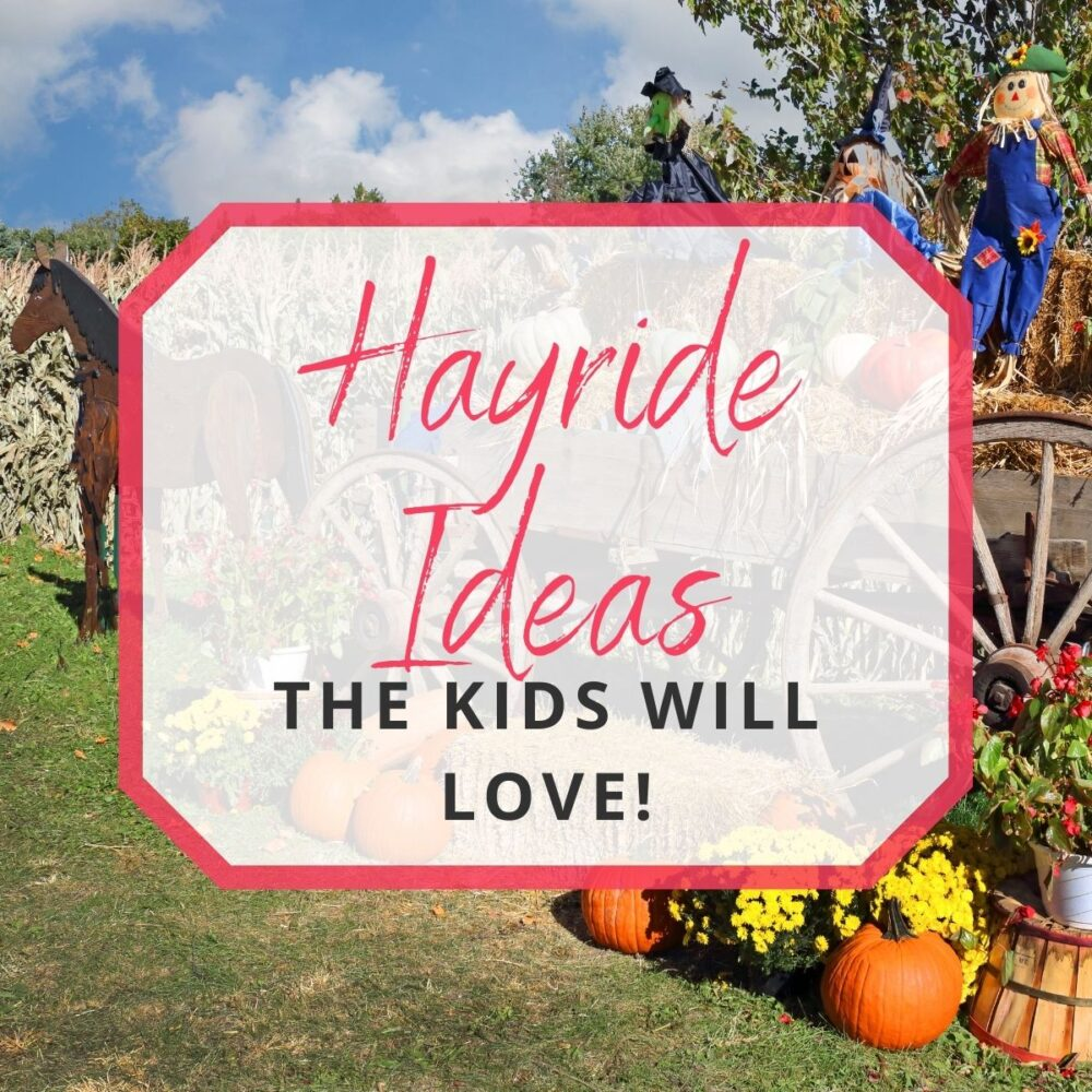 15 Hayride Ideas The Kids Are Going to Love!